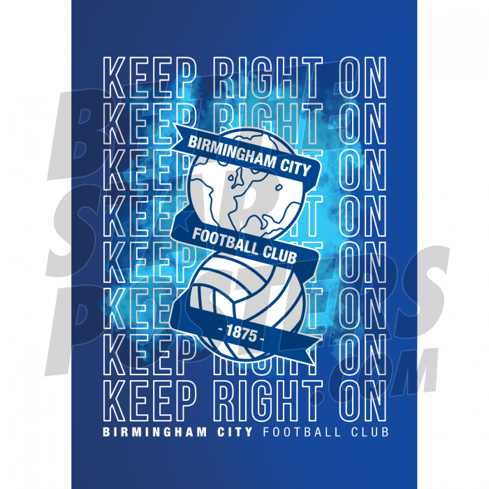 Keep Right On Birmingham City A2 Poster 19/20